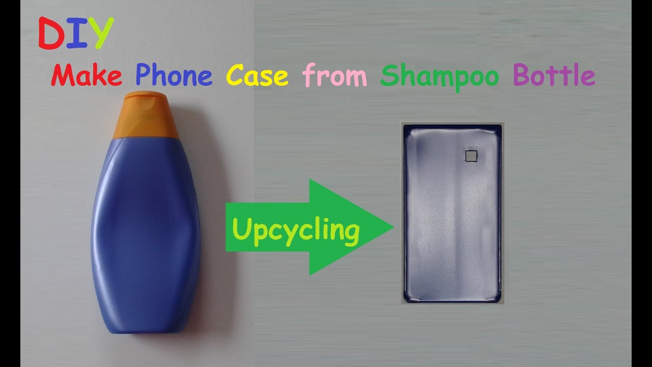 How to make a mobile phone case from a shampoo bottle for How to make a homemade phone case