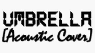 Umbrella [Acoustic version] (Instrumental Rihanna cover)