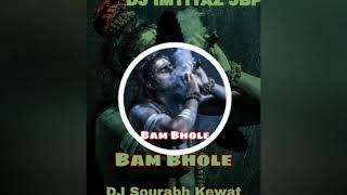 Gambar cover Bam bhole remix DJ Sourabh Kewat DJ IMTIYAZ JBP