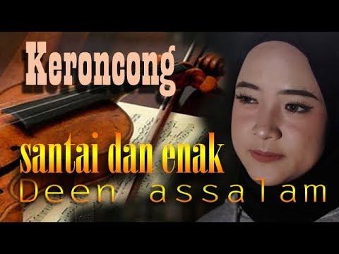 DEEN ASSALAM - Cover By NISSA SABYAN Versi Remix Keroncong Santai Enak