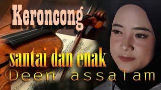 Deen Assalam Cover by NISSA SABYAN versi Remix Keroncong santai enak.mp3