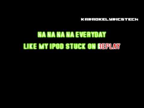 Iyaz - Replay - Lyrics / Karaoke