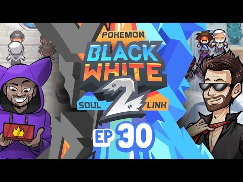 Pokémon Black 2 & White 2 Randomized Soul Link Nuzlocke w/ TheKingNappy #30 | Incredible