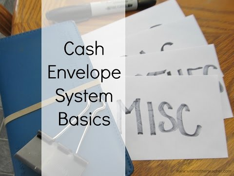 How To Get Started With The Cash Envelope System