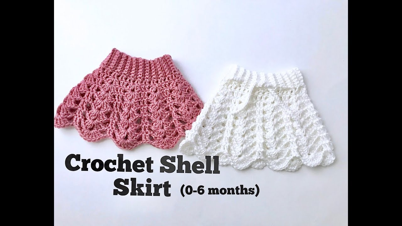 How To Crochet Baby Shell Skirt 0 6 Months Youtube
