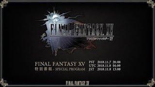 FINAL FANTASY XV – Special Program