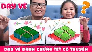 Dạy vẽ bánh chưng tết cổ truyền Việt Nam