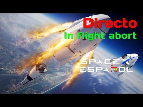 Directo | SpaceX Dragon: Prueba escape de emergencia en vuelo