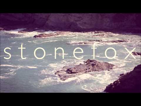 Stonefox - All I Want