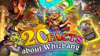 20 Facts About Whizbang the Wonderful. Is this really the most necessary Hearthstone Card?
