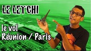 Le Letchi Amer - Le vol Réunion - Paris