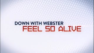 [HD] Down With Webster - Feel So Alive (Sochi 2014 Music Video)
