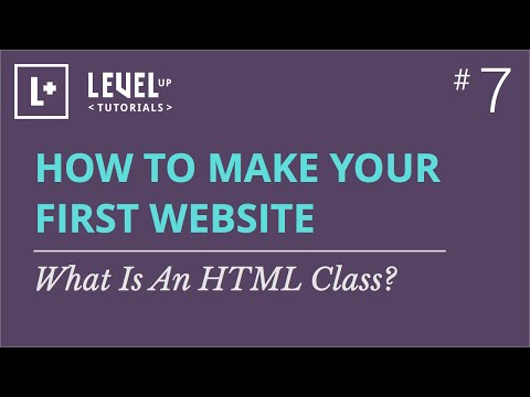 #7 - What Is An HTML Class?