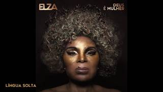Baixar Elza Soares - Deus é Mulher - Álbum Oficial - 2018