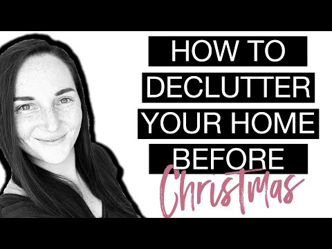 How To Declutter Your Home Before Christmas and Where To Start Decluttering