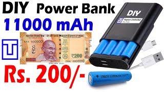 DIY Power Bank 11000 mAh @ Rs. 200/- | Topics Unlimited