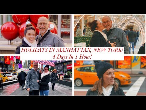HOLIDAY TRAVEL IN MANHATTAN | NEW YORK CITY, NY UNITED STATES | 4 DAYS IN 1 HOUR VLOG