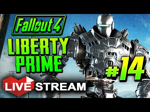 |Fallout 4 Gameplay Part 14 | Activating LIBERTY PRIME -  Live Stream
