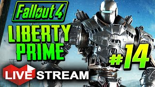 Fallout 4 Gameplay Part 14 Activating LIBERTY PRIME - Live Stream