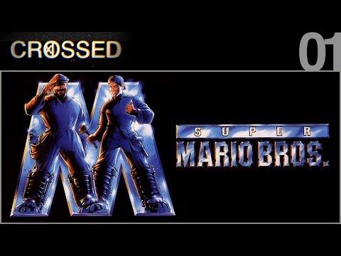 CROSSED - 01 - Super Mario Bros.