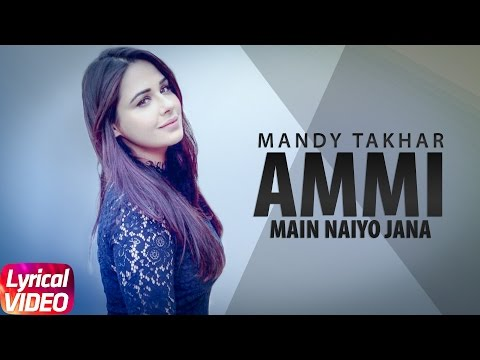 Main Naiyo Jana (Lyrical Video) | Amrinder Gill | Yo Yo Honey Singh | Punjabi Lyrical Songs