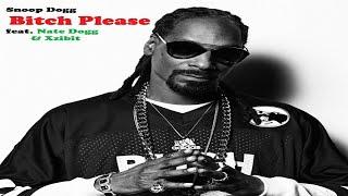 Bitch Please - Snoop Dogg feat. Xzibit & Nate Dogg with Lyrics