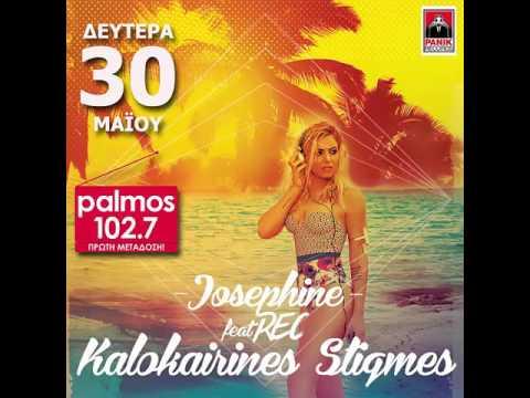 JOSEPHINE FEAT REC - KALOKAIRINES STIGMES Palmos Radio 102.7 Fm