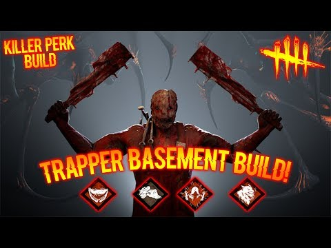 TRAPPER BASEMENT BUILD! - Killer Gameplay - Dead By Daylight