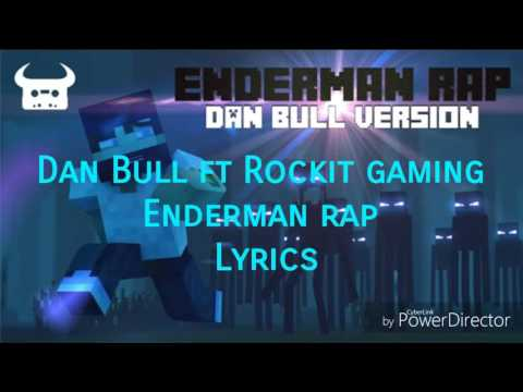 Dan Bull Ft Rockit Gaming - Enderman Rap Lyrics