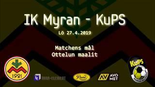 2019 04 27, IK Myran - KuPS GOALS