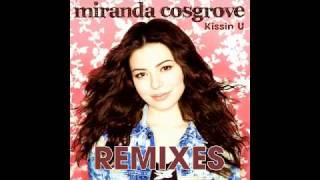 Miranda Cosgrove - Kissin U (Jason Nevins Radio Edit) (HD)
