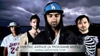 ELEKTRIC AVENUE (Vanessa Carlton - A Thousand Miles)