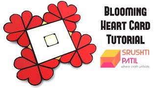 Blooming Heart Card Tutorial by Srushti Patil | Valentine Special |