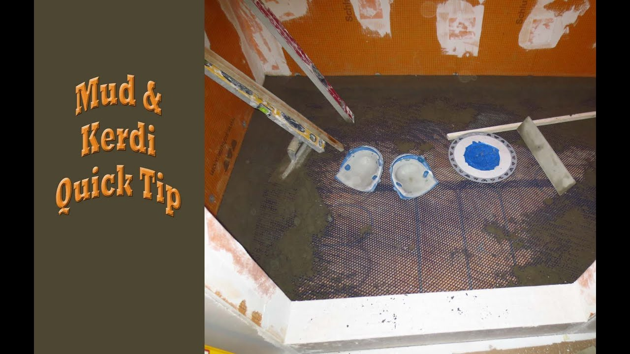 Installing Mud And Schluter Kerdi Membrane On A Shower Floor