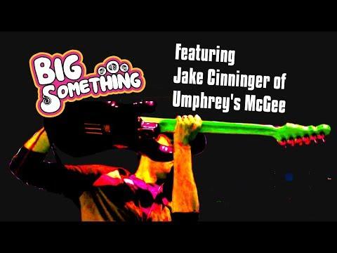 """BIG Something - """"The Flood"""" feat. Jake Cinninger of Umphrey's McGee"""