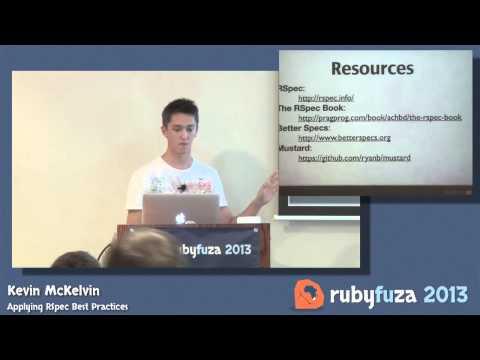 Applying RSpec Best Practices - Kevin McKelvin