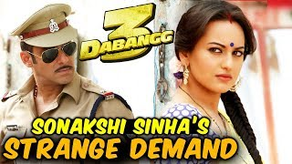 Sonakshi Sinha DEMANDS An Iconic Dialogue From Dabangg 3 Makers