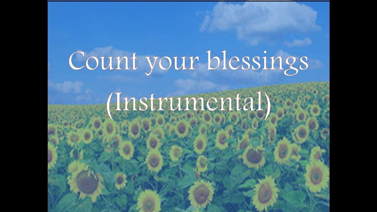 Download Count Your Blessings - Instrumental | R Clement