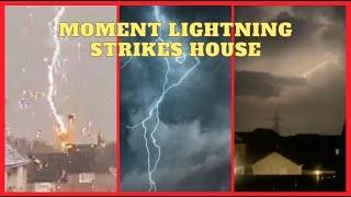 Moment lightning strikes house
