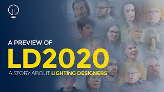 LD2020 Preview: The One Thing People Don't know About Lighting Design