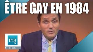 Etre gay en 1984 c 39 était comment Archive INA