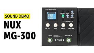 Nux MG-300 - Sound Demo (no talking)