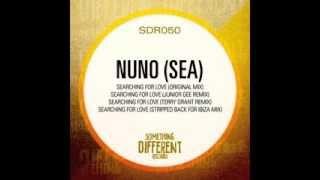 Nuno (SEA) - Searching For Love (Original Mix)