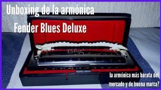 Unboxing de la armónica más barata del mercado | Fender Blues Deluxe |