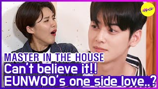 [HOT CLIPS] [MASTER IN THE HOUSE ] EUNWOO, \