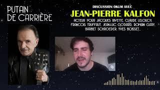Putain de carrière #3 - Rencontre avec Jean Pierre Kalfon
