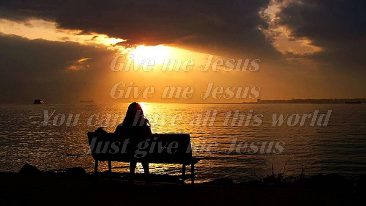 Download Give Me Jesus - Jeremy Camp w/lyrics