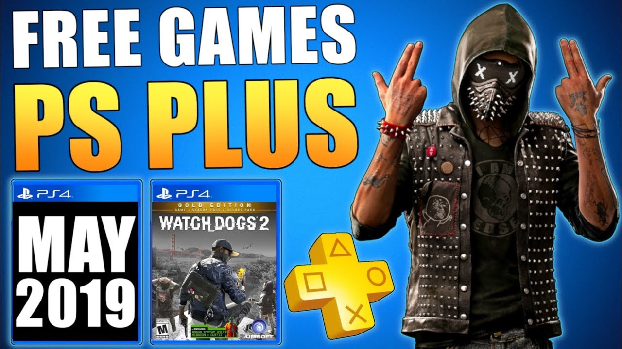 9afeda5d54b May 2019 FREE PS PLUS GAMES - Free PS4 Games May 2019 Leak ...