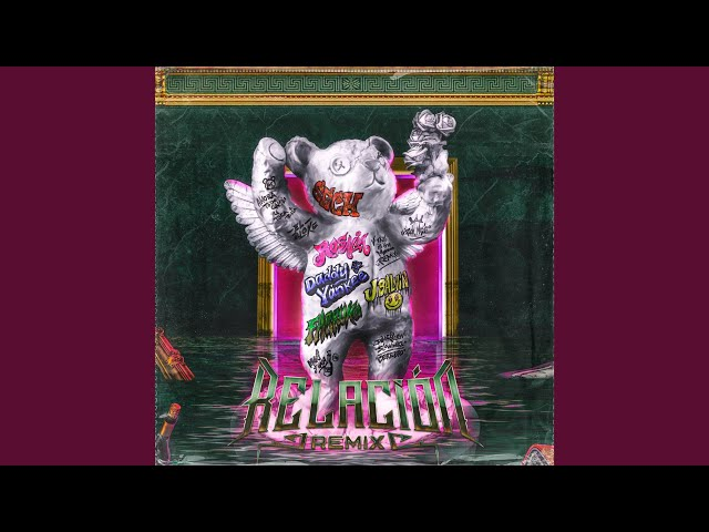 Relación (Remix)
