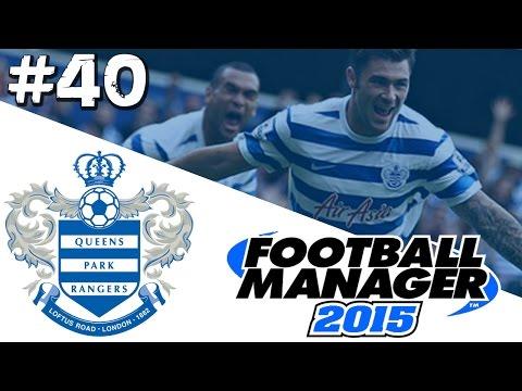 Football Manager 2015: QPR Career Mode #40 - Fletcher Returns